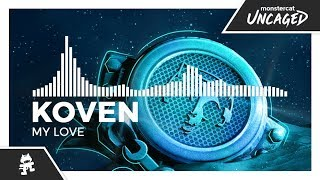 Koven - My Love [Monstercat Release]