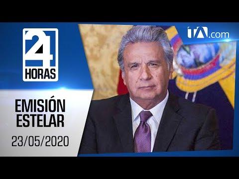 Noticias Ecuador: Noticiero 24 Horas, 23/05/2020 (Emisión Estelar)