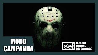 MODO CAMPANHA SINGLE PLAYER do Friday the 13th The Game!