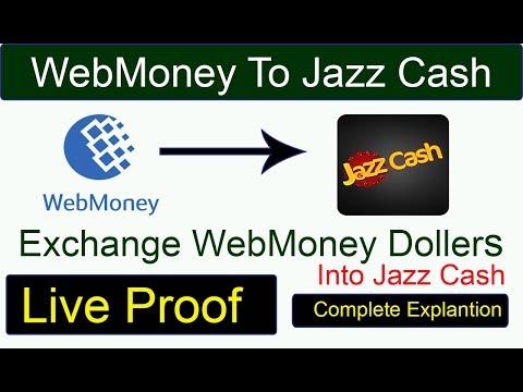 WebMoney To Jazz Cash Transfer Your Webmoney Dollers To Jazz Cash