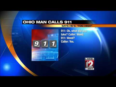"Ohio man calls 911, says he's ""too high"""