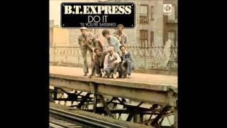 B.T. Express - DO IT  (Til