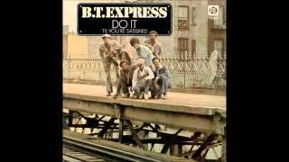 B.T. Express - DO IT  (Til