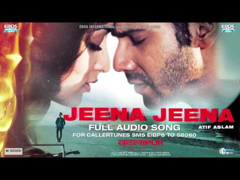 Jeena Jeena Full Audio Song Badlapur