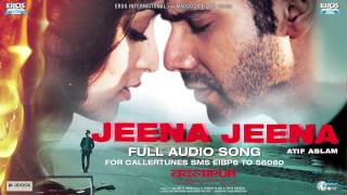 jeena jeena full audio song badlapur
