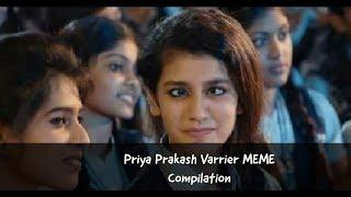 Priya Prakash Varrier MEME Compilation    2018 MEMES