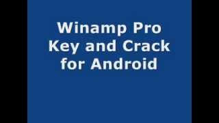 Winamp Pro Crack and Key for Android