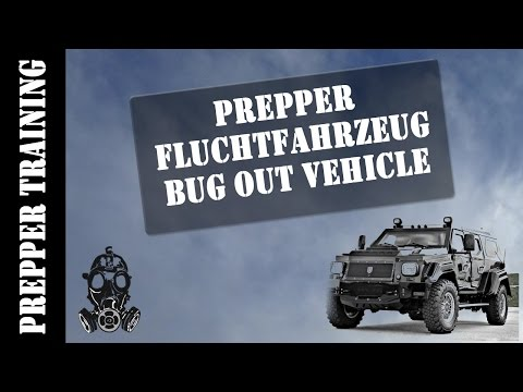 Prepper - Fluchtfahrzeug | Bug out vehicle | German HD 1080p