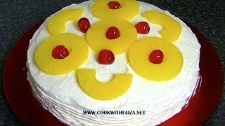 PINEAPPLE FRESH CREAM CAKE *COOK WITH FAIZA*