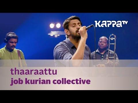 Thaaraattu Job Kurian Collective Music Mojo Season 3 Kappatv