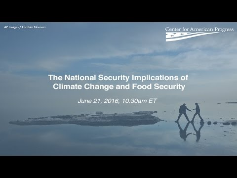 The National Security Implications of Climate Change and Food Security