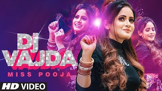 Dj Vajda (Full Song) Miss Pooja | Juss Musik | Binder Nawepindia | Latest Punjabi Songs 2020