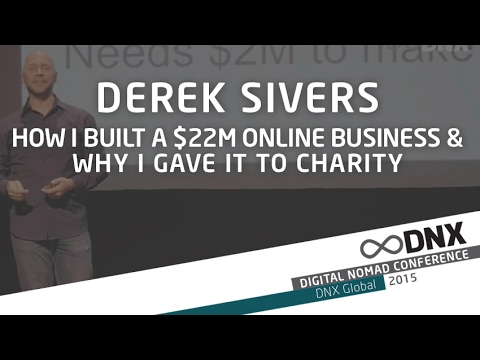 DNX GLOBAL 2015 ✰ Derek Sivers - How I built a $22M online business & why I gave it to charity