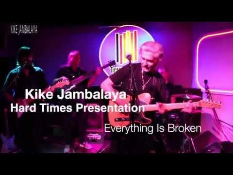 EVERYTHING IS BROKEN - Bob Dylan cover by Kike Jambalaya