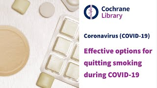 Effective options for quitting smoking during the COVID-19 pandemic
