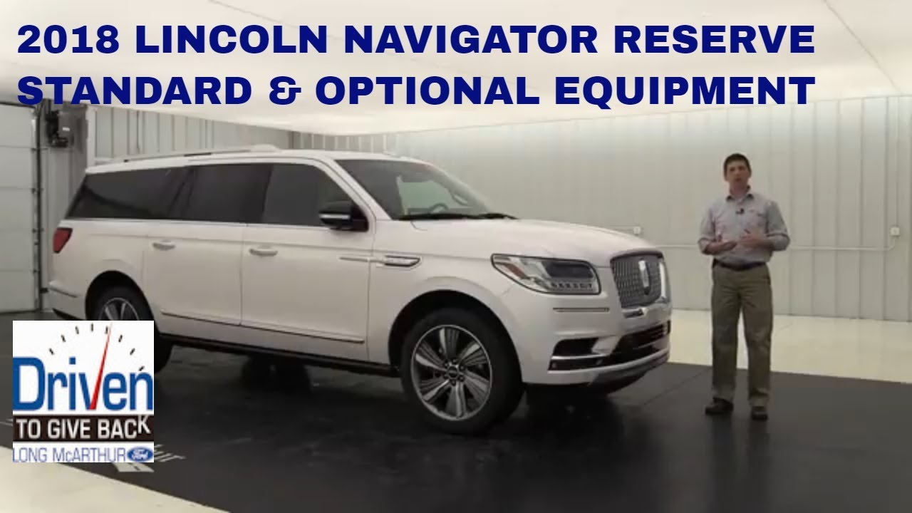 2018 Lincoln Navigator Reserve Standard Optional Equipment Youtube