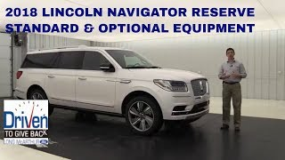 2018 LINCOLN NAVIGATOR RESERVE STANDARD & OPTIONAL EQUIPMENT