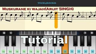 Muskurane ki wajah(Arijit SINGH) mobile Perfect Simple Pinao Tutorial Must Watch