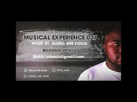 Musical Experience 027 Mixed By Maero MFR Souls