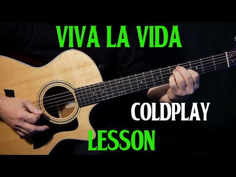 "How To Play ""Viva La Vida"" On Acoustic Guitar By Coldplay 