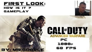 First look: Call of Duty Advanced Warfare PC: 60/30fps 1080p [PC Gameplay] Ep.0