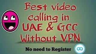 Best video calling app UAE & GCC without VPN