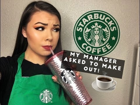 SEXUALLY HARASSED BY MY STARBUCKS MANAGER!!  Storytime