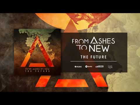 From Ashes To New - The Future (Official Audio)