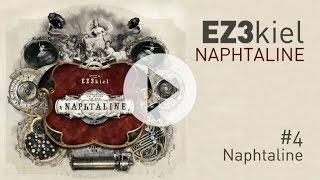 EZ3kiel - Naphtaline #4 Naphtaline