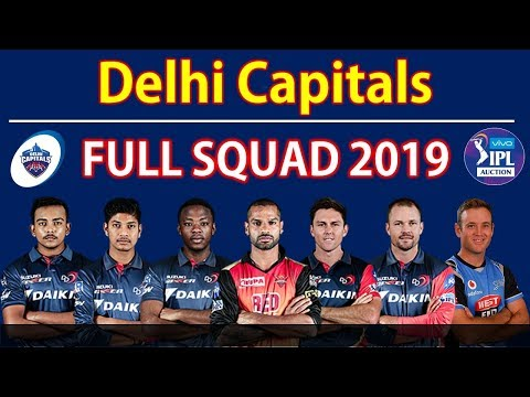 IPL 2019 | Delhi Capitals 2019 Full Squad | DCS All 25 Players