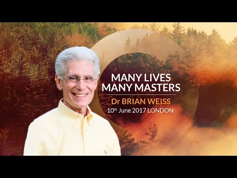 Brian Weiss - Many Lives Many Masters | London | June 10th 2017