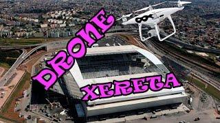 DRONE xereta ESPIÃO curioso arena CORINTHIANS dji phantom 4 wanzam fpv
