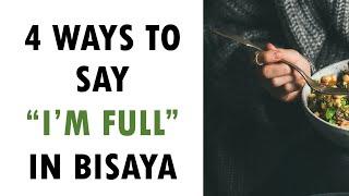 """4 Ways to say """"I am full"""""""