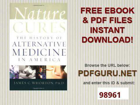 Nature Cures The History of Alternative Medicine in America