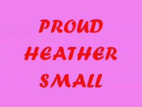 Heather Small-Proud(lyric)