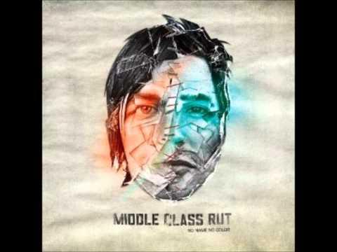Middle Class Rut - No Name No Color (Full Album)