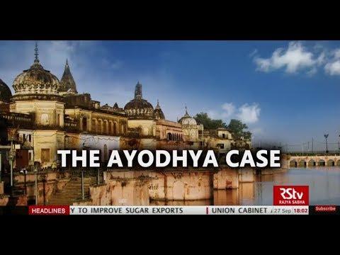 In Depth: The Ayodhya Case