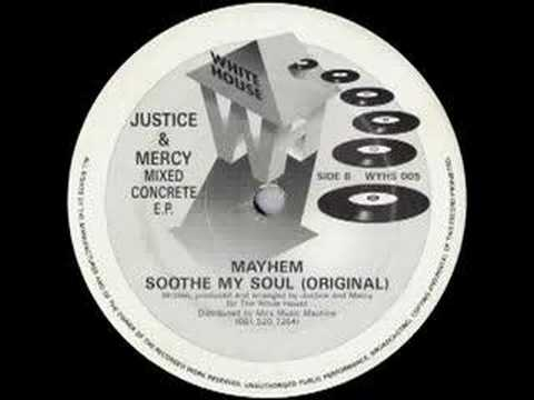 Justice & Mercy - Soothe My Soul (Original)
