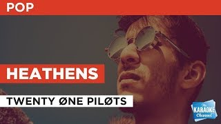 Heathens in the style of TWENTY ØNE PILØTS | Karaoke with Lyrics