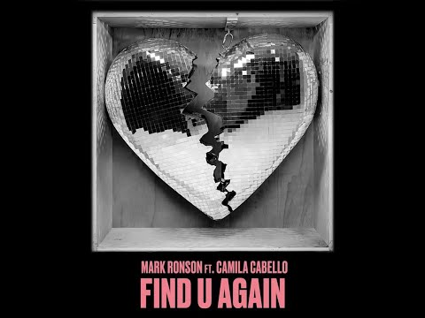 Find U Again (feat. Camila Cabello) (Audio) - Mark Ronson