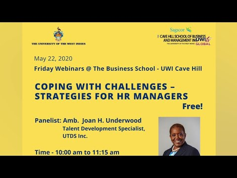 Cave Hill School of Business Friday Webinar #6: Coping with Challenges Strategies for HR Managers