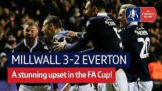Millwall vs Everton (3-2) | Emirates FA Cup Highlights