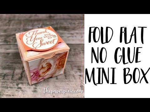 Fold Flat No Glue Mini Box Tutorial