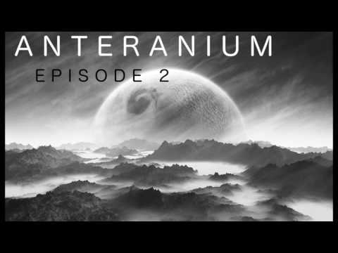 [Saga MP3 Science Fiction] Anteranium : Episode 2