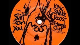 "King Snake Roost - Adelaide Band -  ""School"