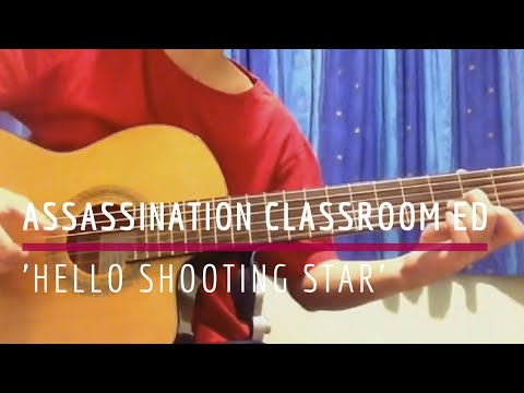 Hello Shooting Star - Assassination Classroom ED (Solo Guitar Cover) [TABS]