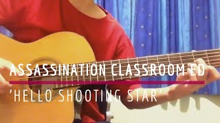 Gambar cover Hello Shooting Star - Assassination Classroom ED (Solo Guitar Cover) [TABS]