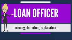 What is LOAN OFFICER? What does LOAN OFFICER mean? LOAN OFFICER meaning, definition & explanation