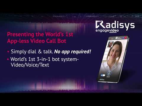 Introducing the Radisys Engage Video Assistant