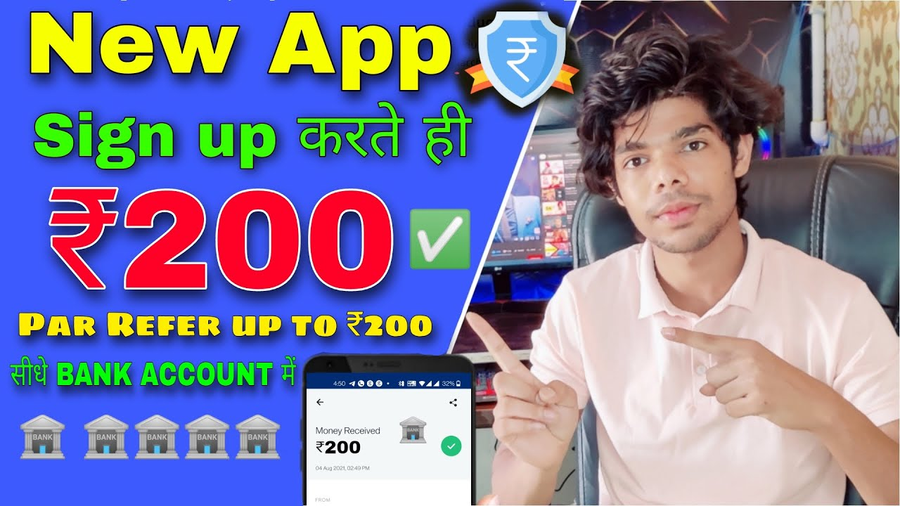 New App Loot offer // sign up and Get ₹200 and Par Refer up to ₹200 // withdrawal in Bank account